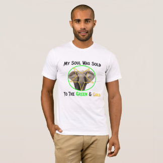 My Soul Was Sold to the Green & Gold baseball T-Shirt