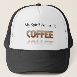 My Spirit Animal Is Coffee Trucker Hat