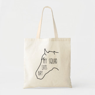 My Squad Eats Hay - Horse Quote Tote Bag