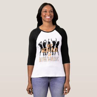My Squad is Better T-Shirt