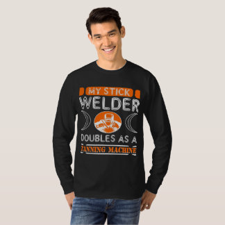 My Stick Welder Doubles As A Tanning T-Shirt