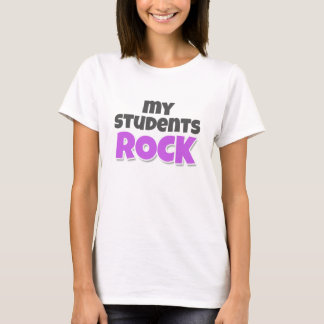 My Students Rock T-Shirt