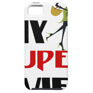 my super wife iPhone 5 cover