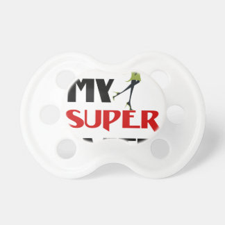 my super wife pacifier