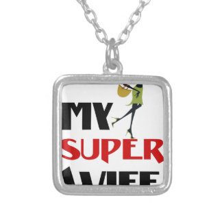 my super wife silver plated necklace