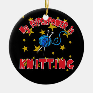 My Superpower is Knitting Ceramic Ornament