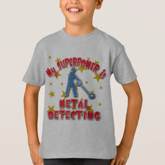 My Superpower is Metal Detecting T-Shirt
