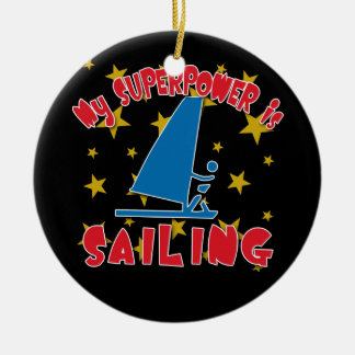 My Superpower is Sailing Ceramic Ornament