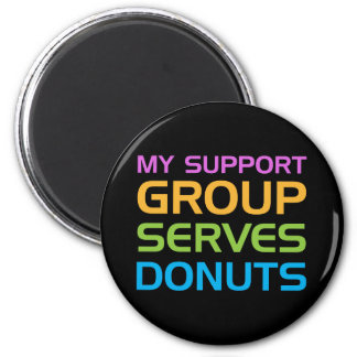 My Support Group Serves Donuts 2 Inch Round Magnet