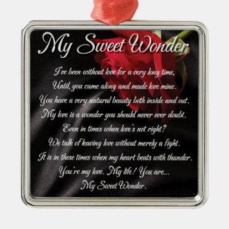 My Sweet Wonder Poetry Poster Metal Ornament