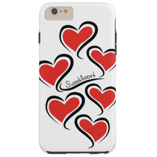 My Sweetheart Valentine Tough iPhone 6 Plus Case
