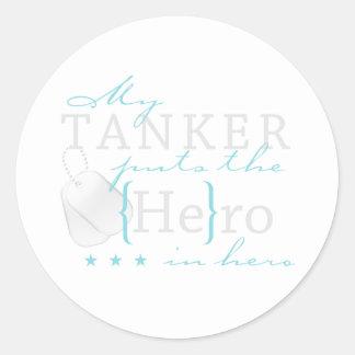 My Tanker puts the He in Hero Round Sticker