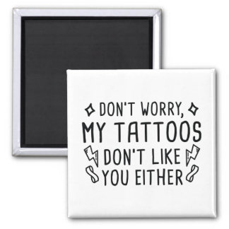 My Tattoos Magnet