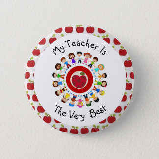 My Teacher Is The Very Best  Button Pin