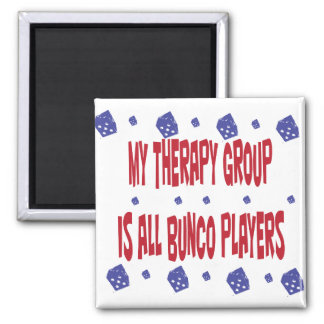 my therapy group is all bunco players magnet