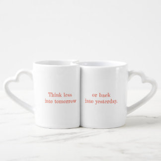 My Think Less Quote Set of Heart Handle Mugs