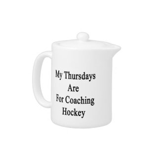 My Thursdays Are For Coaching Hockey
