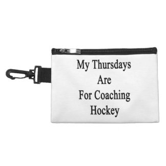 My Thursdays Are For Coaching Hockey Accessories Bags