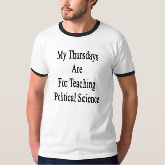 My Thursdays Are For Teaching Political Science T-Shirt