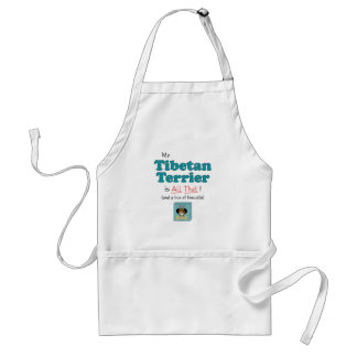 My Tibetan Terrier is All That! Standard Apron