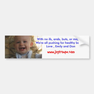 my top teeth, With no ifs, ands, b... - Customized Bumper Sticker