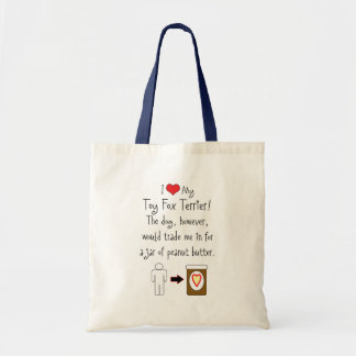 My Toy Fox Terrier Loves Peanut Butter Tote Bags