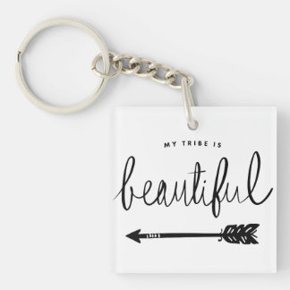 My Tribe Is Beautiful Stylish Hand-Lettered Double-Sided Square Acrylic Keychain