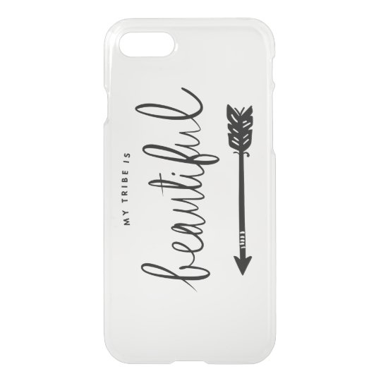 My Tribe is Beautiful Trendy iPhone 7 Case