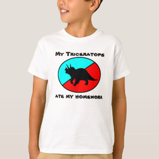 My Triceratops ate my homework T-Shirt