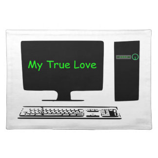 My True Love- My Computer Placemat
