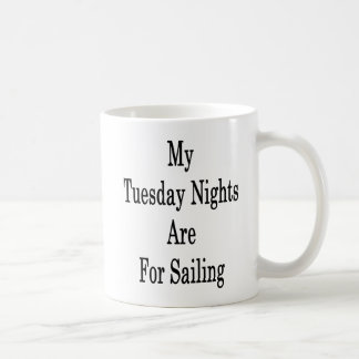 My Tuesday Nights Are For Sailing Coffee Mug