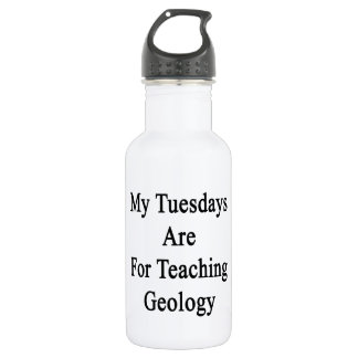 My Tuesdays Are For Teaching Geology