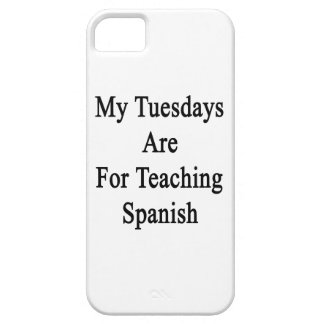 My Tuesdays Are For Teaching Spanish iPhone 5 Cover