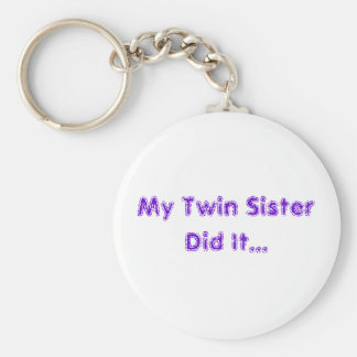 My Twin Sister Keychain