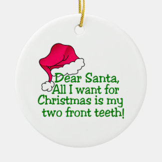 My Two Front Teeth! Ceramic Ornament