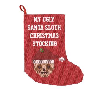 My Ugly Santa Sloth Christmas Stocking Small Christmas Stocking
