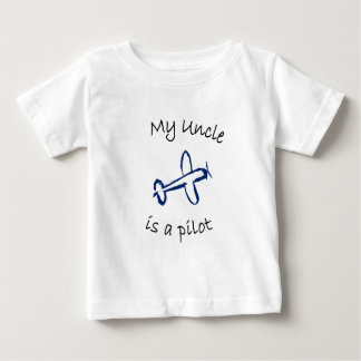 My Uncle is a Pilot Baby T-Shirt