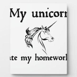 my unicorn ate my home work plaque