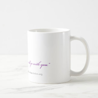"""My Voice Will Go With You"" Coffee Mug"
