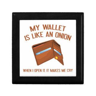 My Wallet Is Like An Onion Gift Box