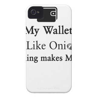 My Wallet is Like an Onion, Opening Makes Me Cry Case-Mate iPhone 4 Cases