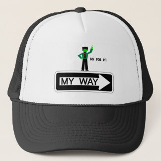 My Way - Go For It! Trucker Hat