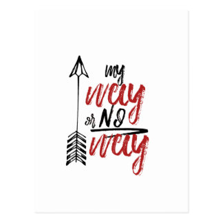 My way or No way Postcard
