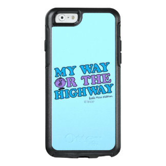 My Way Or The Highway OtterBox iPhone 6/6s Case