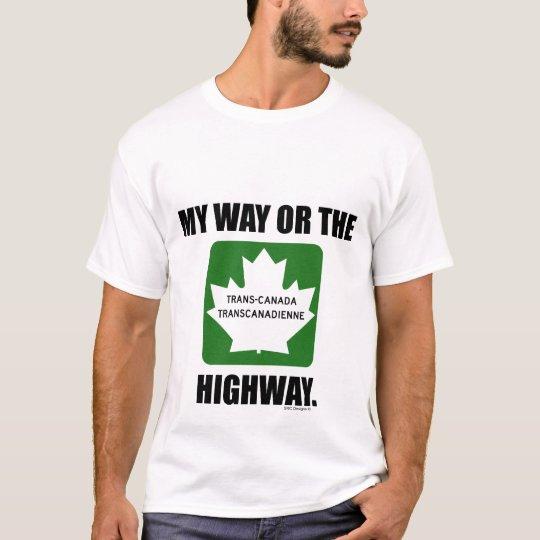 MY WAY OR THE HIGHWAY TEE