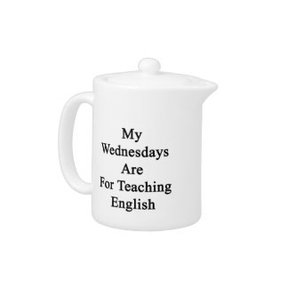 My Wednesdays Are For Teaching English
