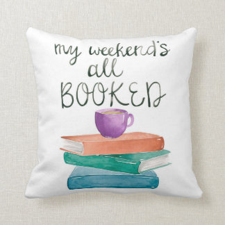 My Weekend's All Booked Pillow