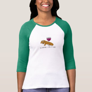 My Weenie Likes to Wine Tshirt