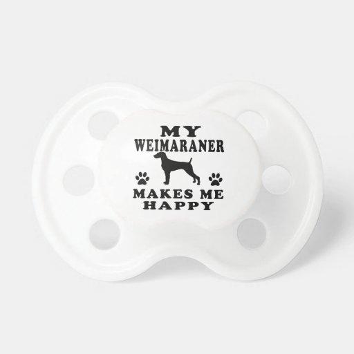 My Weimaraner Makes Me Happy Baby Pacifier