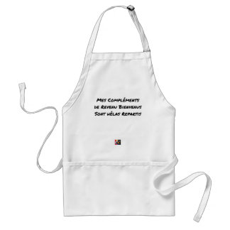 MY WELCOME COMPLEMENTS OF INCOME ARE ALAS STANDARD APRON